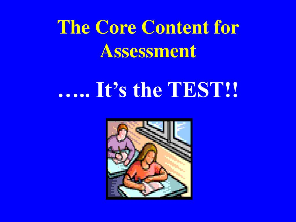 The Core Content for Assessment