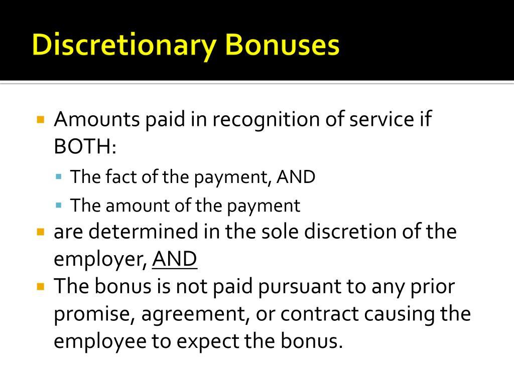 Discretionary Bonuses