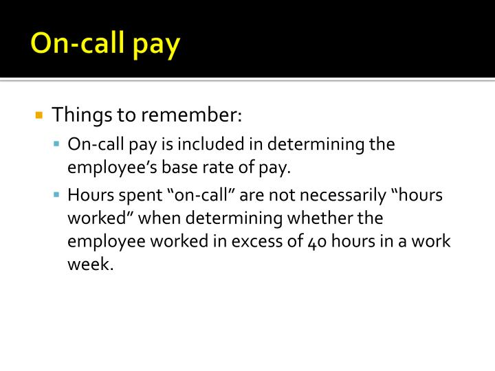 On call pay
