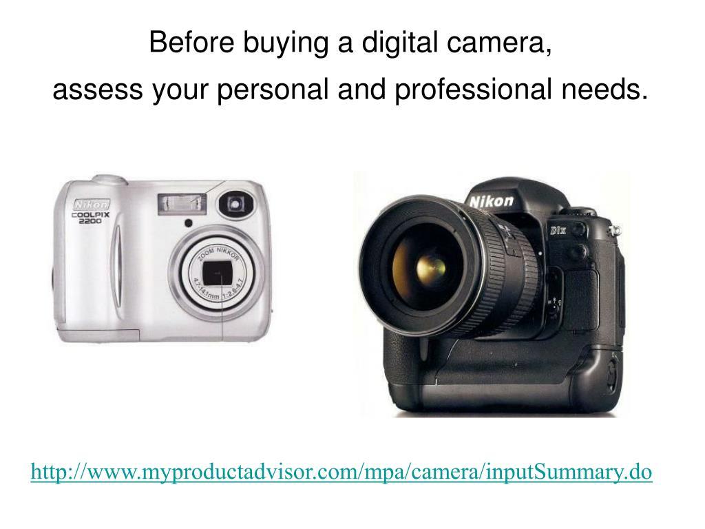 Before buying a digital camera,
