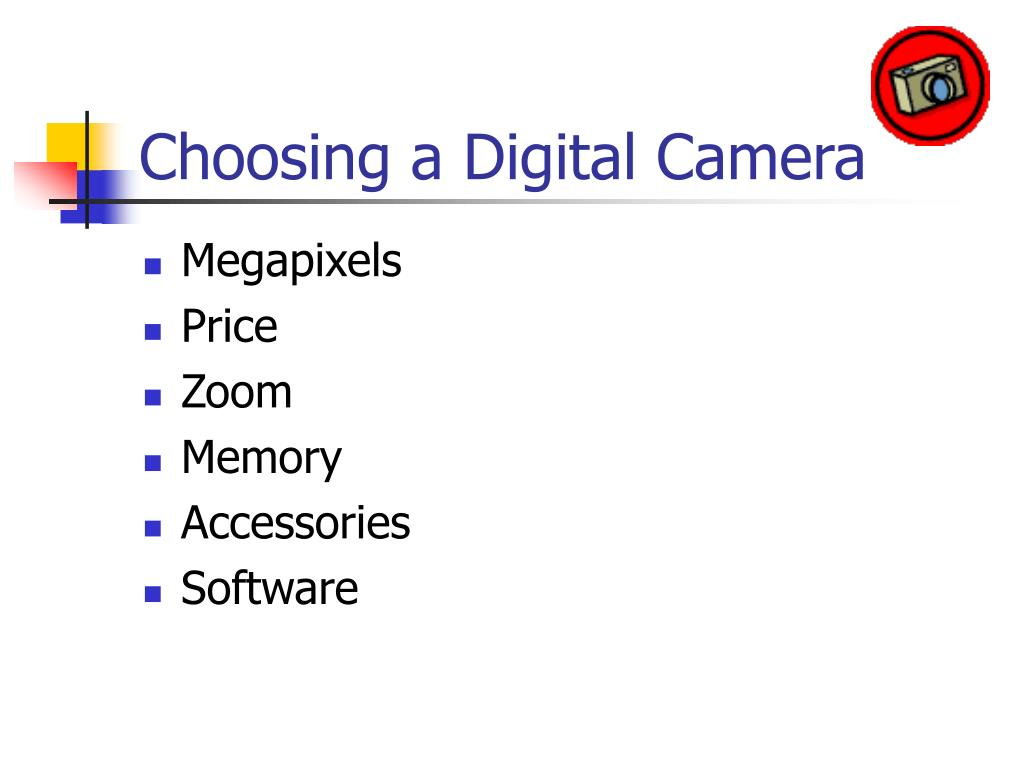 Choosing a Digital Camera