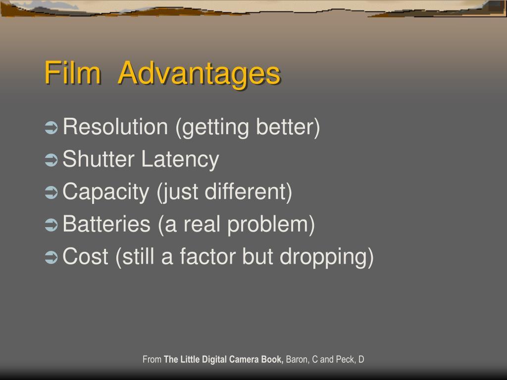 Film  Advantages
