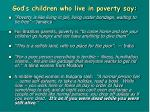 god s children who live in poverty say