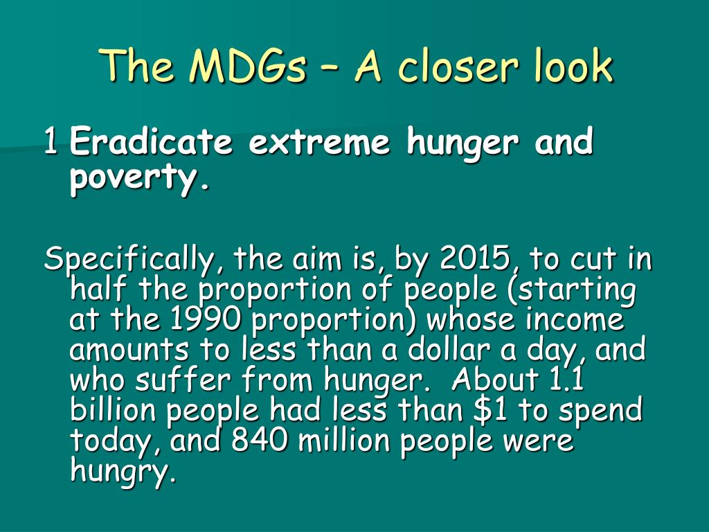 The MDGs – A closer look