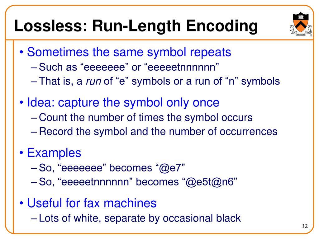 Lossless: Run-Length Encoding