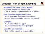 lossless run length encoding