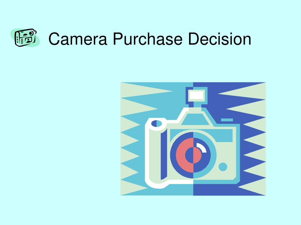 Camera Purchase Decision