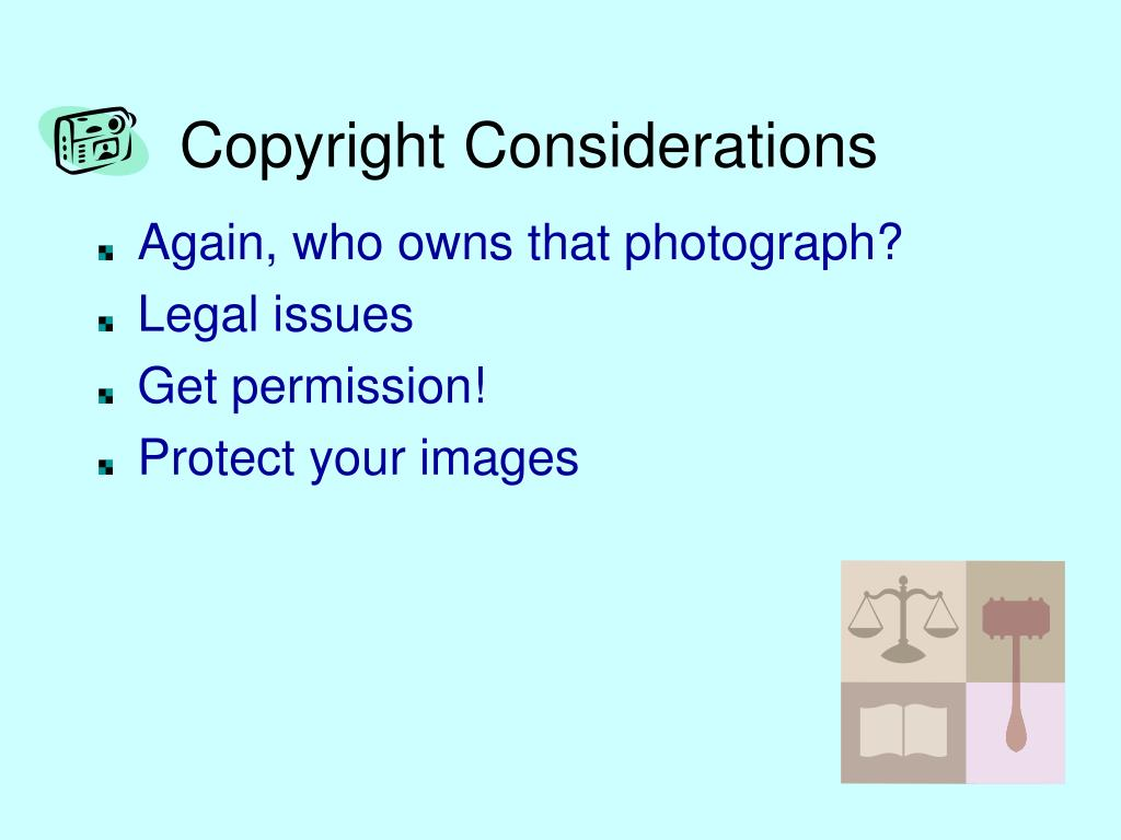 Copyright Considerations