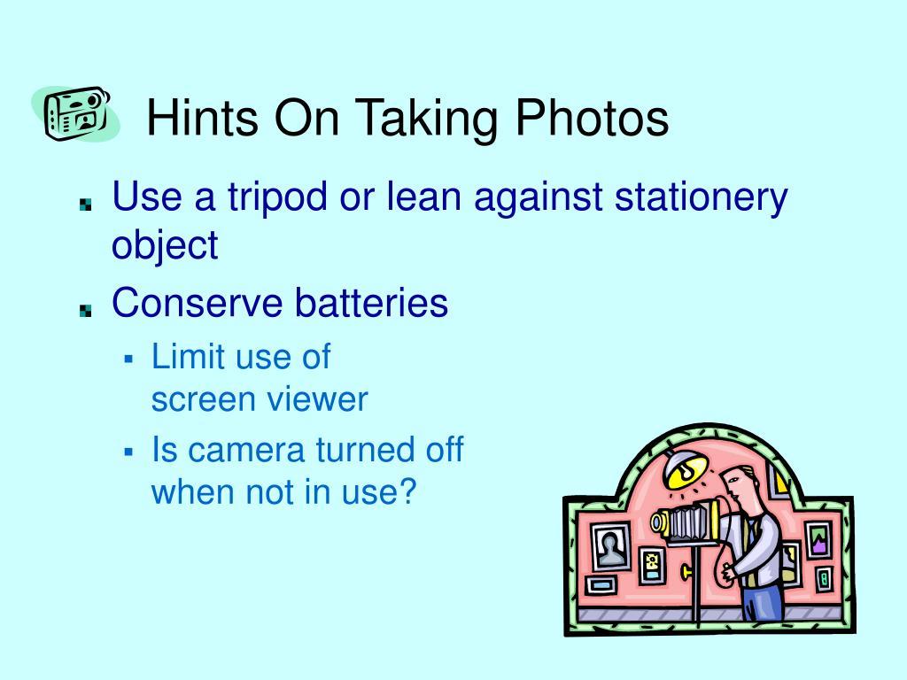Hints On Taking Photos