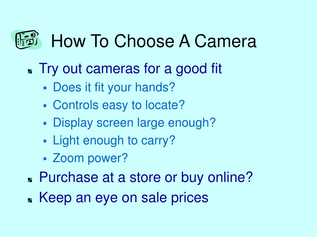 How To Choose A Camera