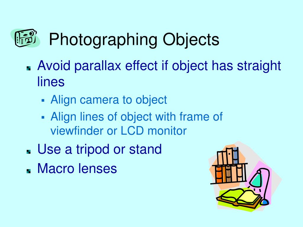 Photographing Objects