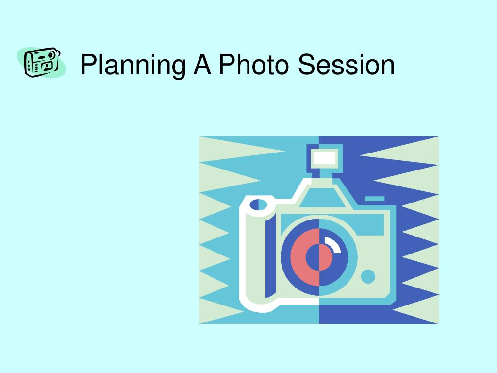 Planning A Photo Session