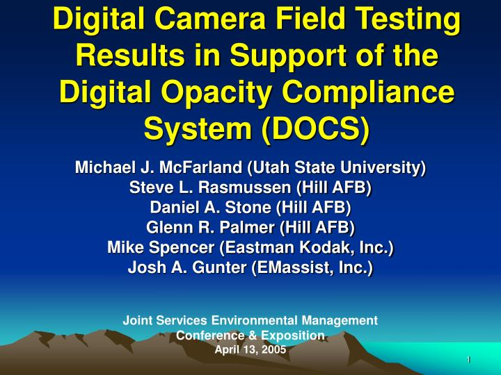 digital camera field testing results in support of the digital opacity compliance system docs n.