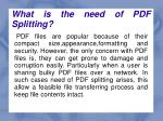 what is the need of pdf splitting