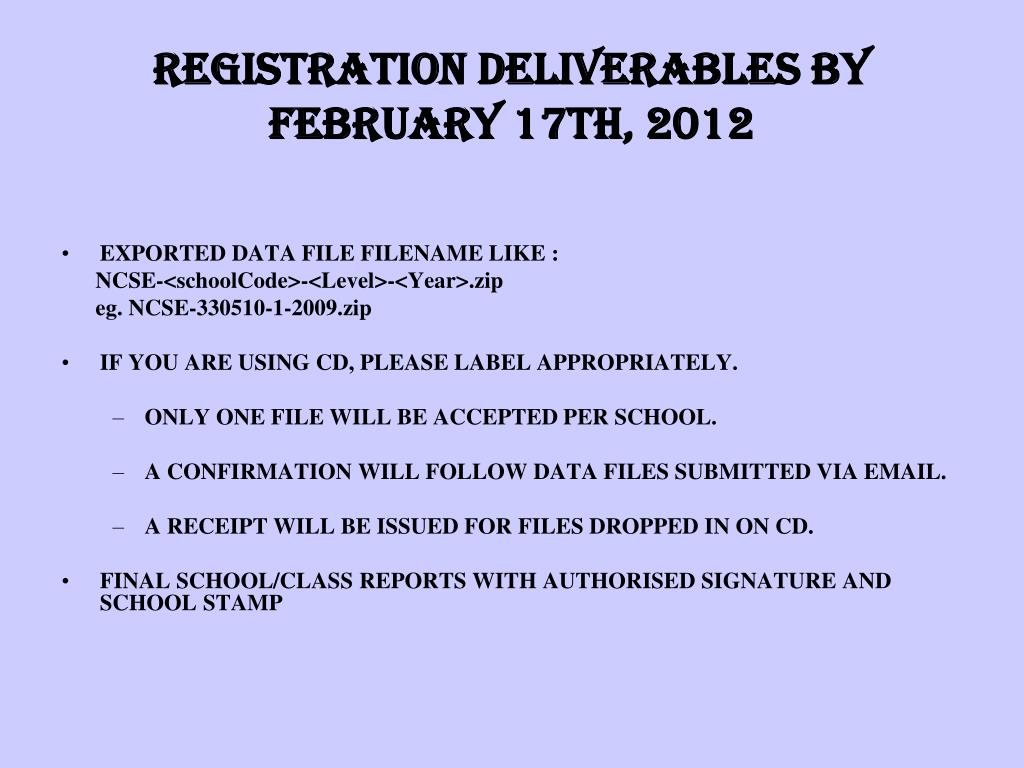 REGISTRATION DELIVERABLES BY FebrUARY 17th, 2012