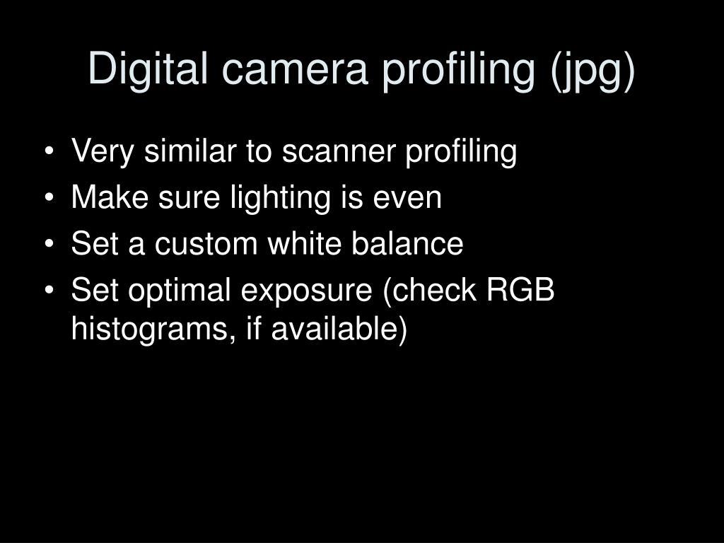 Digital camera profiling (jpg)