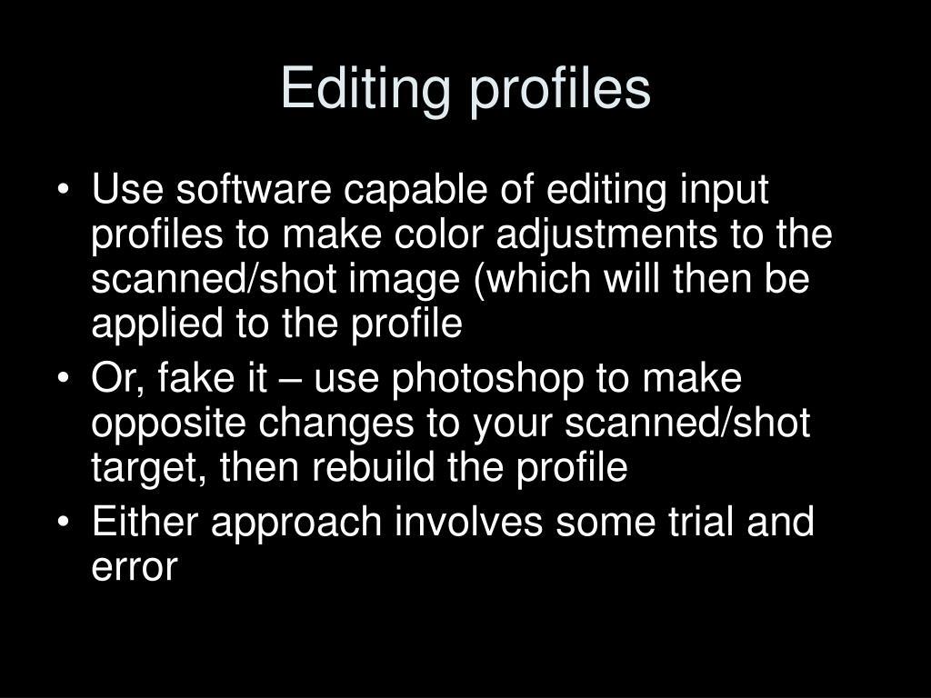 Editing profiles