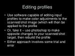 editing profiles