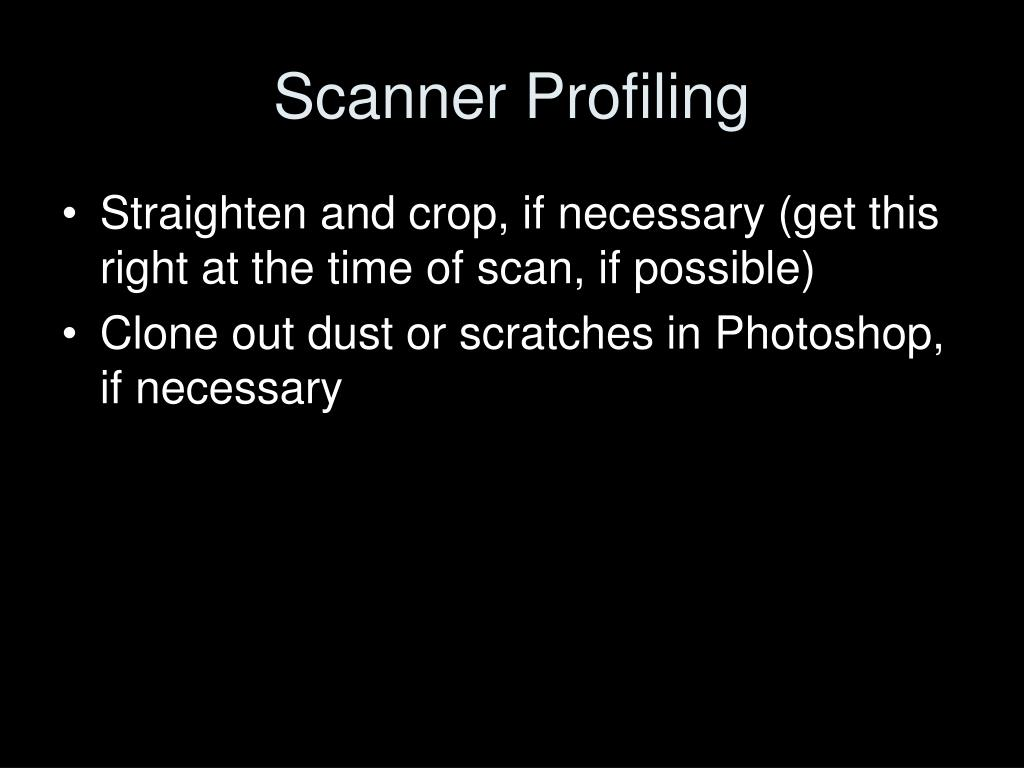 Scanner Profiling