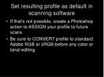 set resulting profile as default in scanning software22