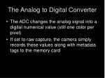 the analog to digital converter