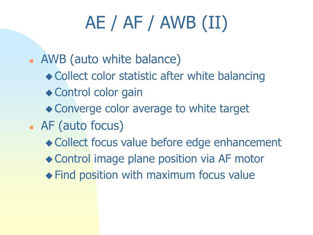 AE / AF / AWB (II)