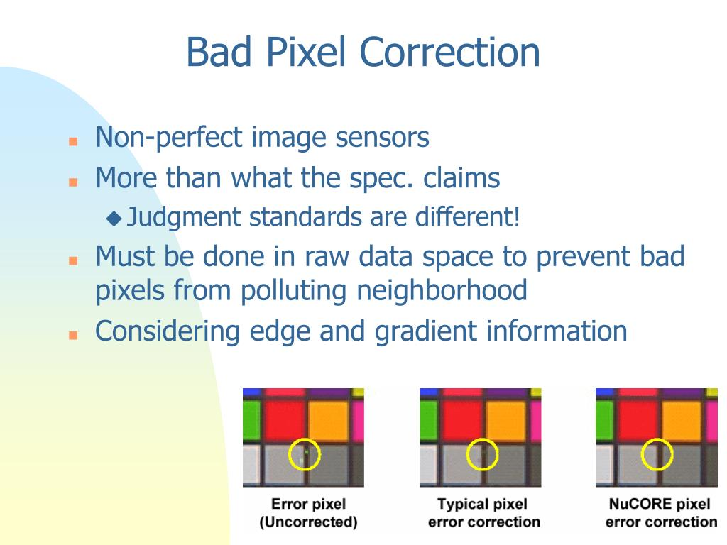 Bad Pixel Correction
