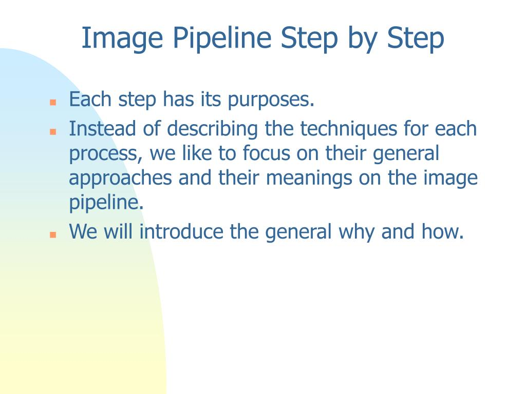 Image Pipeline Step by Step