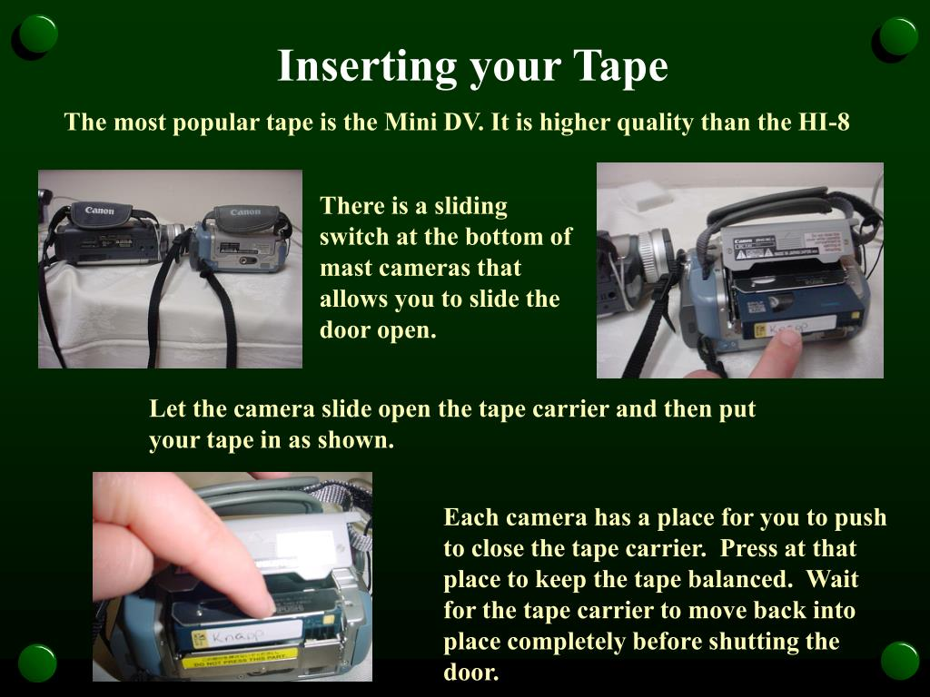 Inserting your Tape