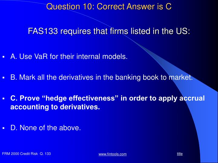 Question 10: Correct Answer is C