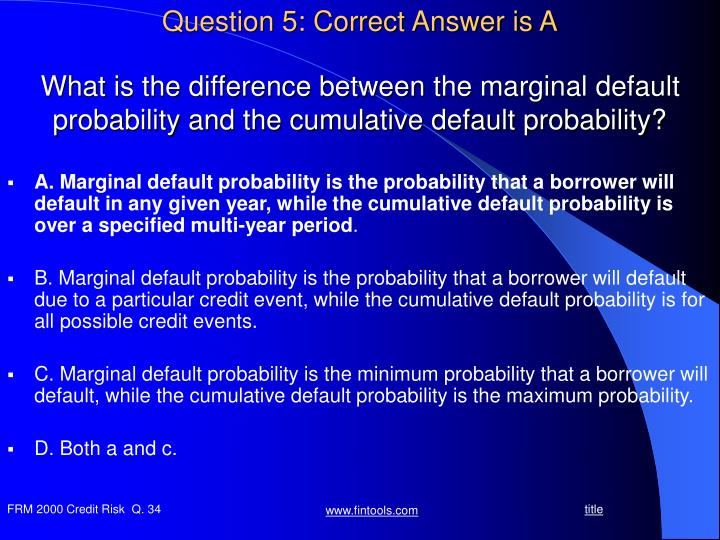 Question 5: Correct Answer is A