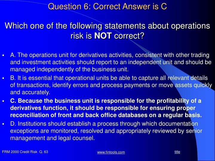 Question 6: Correct Answer is C