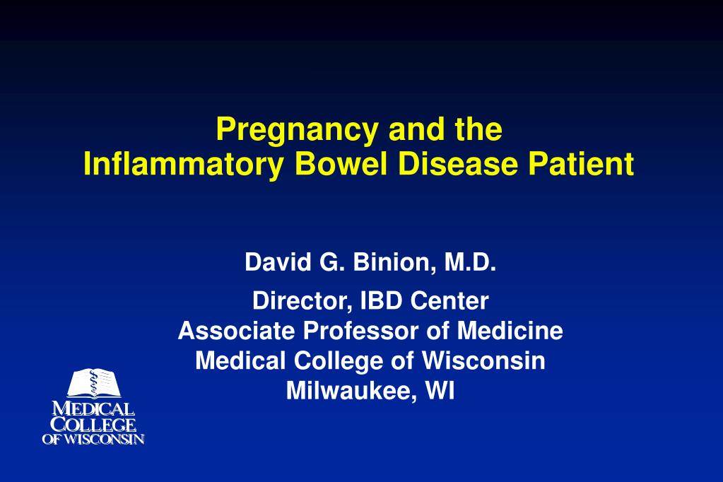 pregnancy and the inflammatory bowel disease patient l.