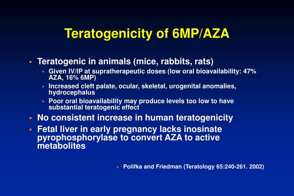 Teratogenicity of 6MP/AZA