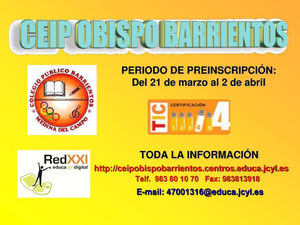 PPT - TODA LA INFORMACIÓN http://ceipobispobarrientos ...