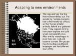 adapting to new environments