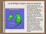 land bridge origins asia to america