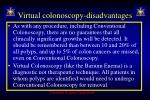 virtual colonoscopy disadvantages44