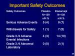 important safety outcomes