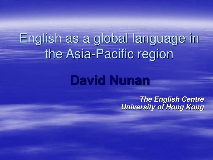 english as a global language in the asia pacific region n.
