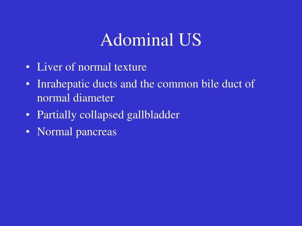 Adominal US