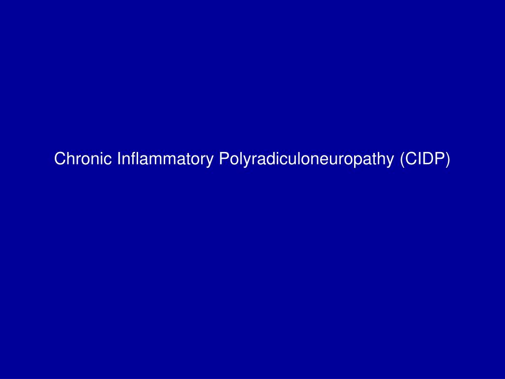 chronic inflammatory polyradiculoneuropathy cidp l.