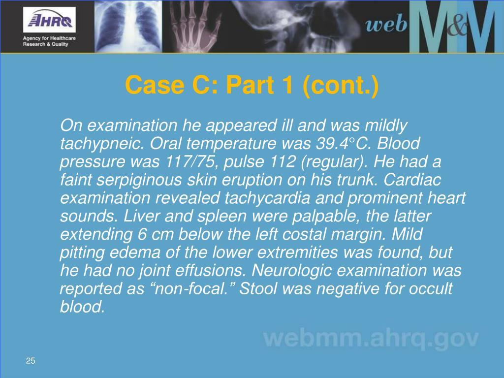 Case C: Part 1 (cont.)