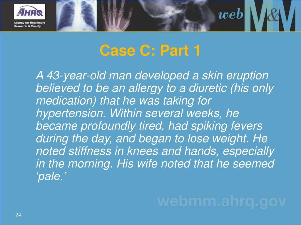 Case C: Part 1