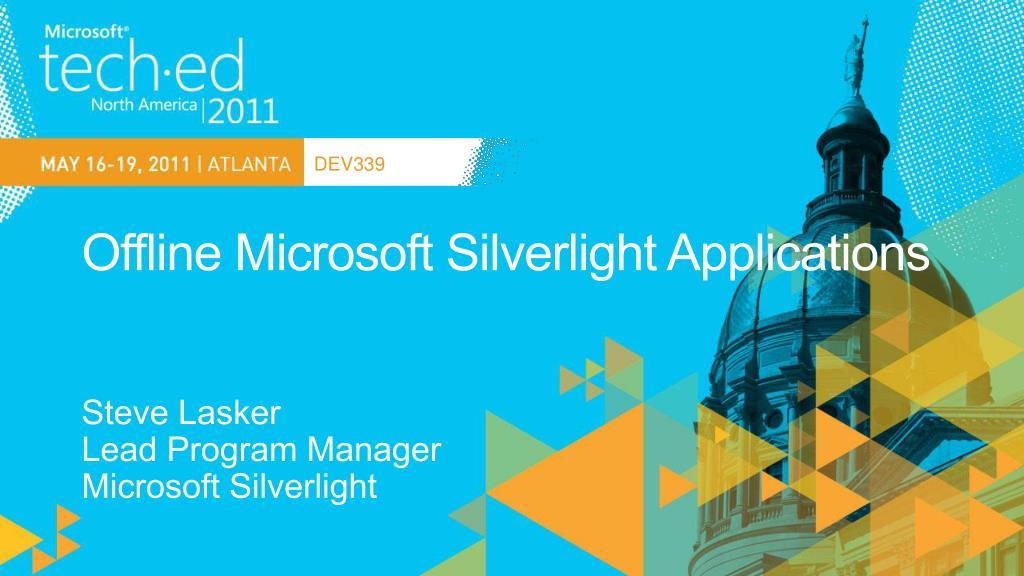 offline microsoft silverlight applications l.