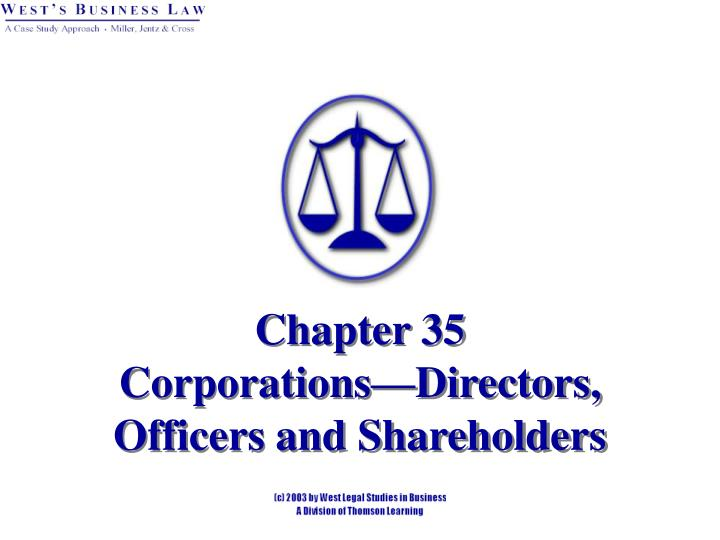 Chapter 35 corporations directors officers and shareholders