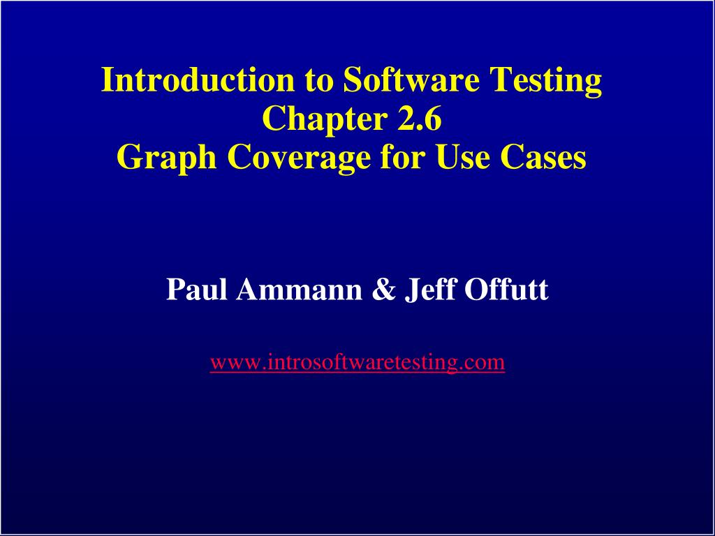introduction to software testing chapter 2 6 graph coverage for use cases l.