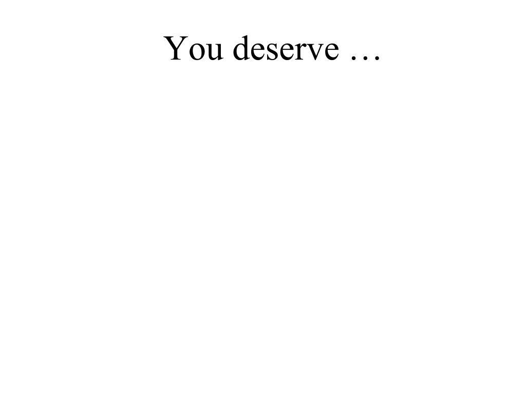 you deserve l.