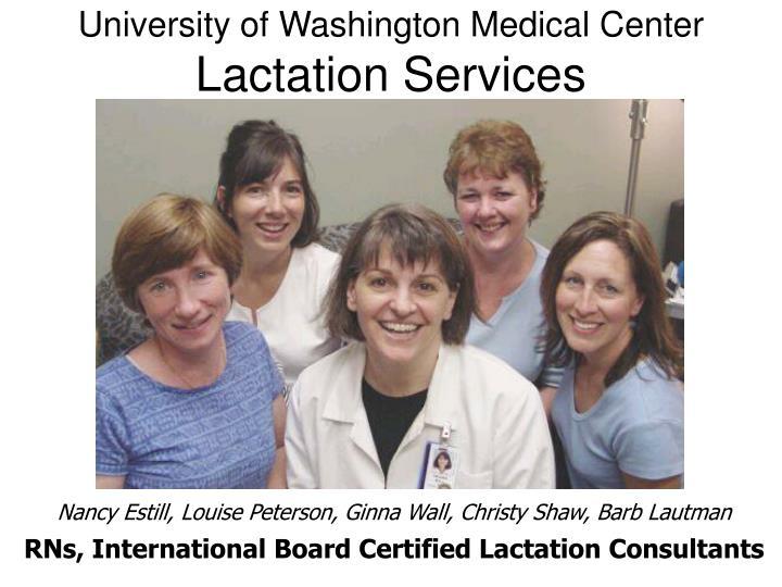 University of washington medical center lactation services