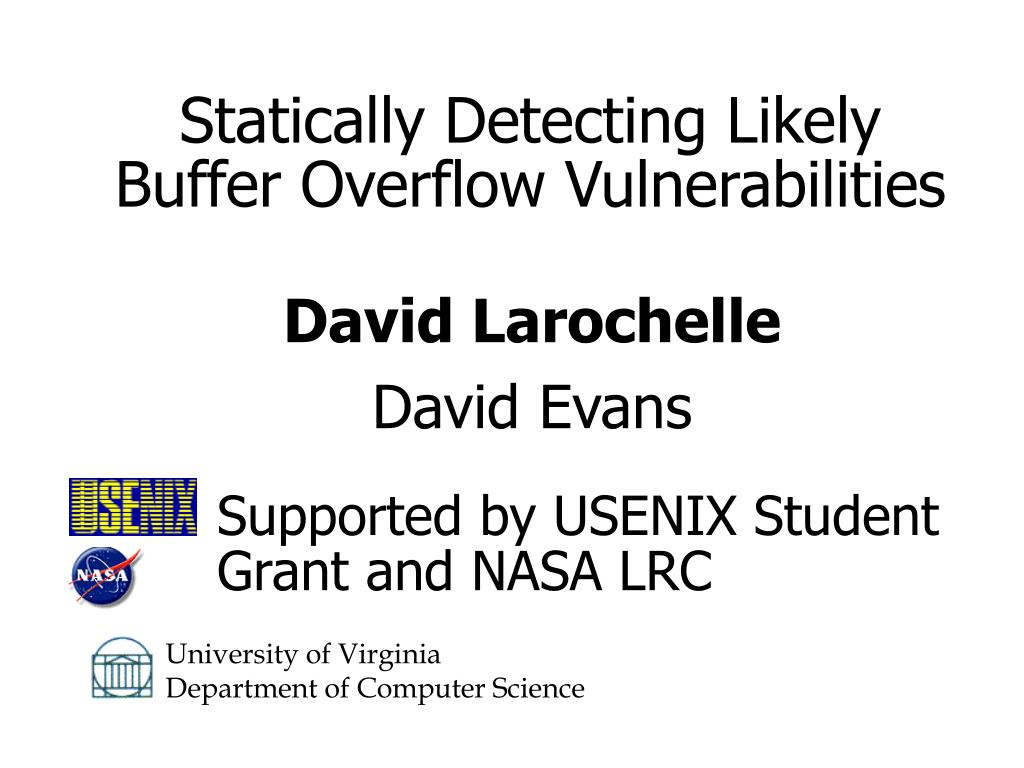 statically detecting likely buffer overflow vulnerabilities l.
